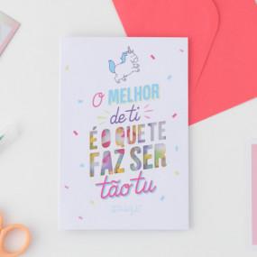 Postal - O MELHOR DE TI É O QUE TE FAZ SER TÃO TU